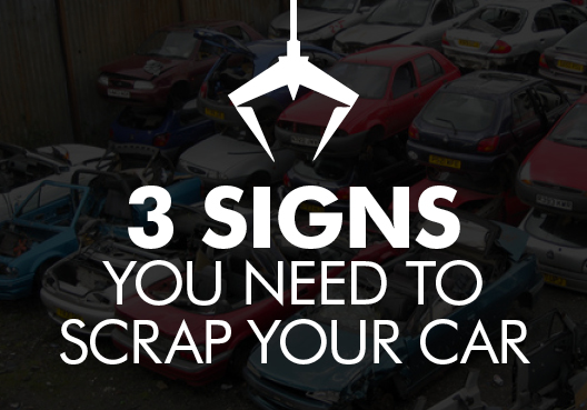 3 signs you need to scrap your car