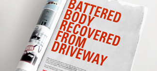 Magazine advert labelled 'Battered body recovered from driveway'