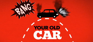Video still labelled 'Bang! Your old car'